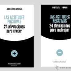 Libros: DESARROLLO PERSONAL. AUTOAYUDA. LAS ACTITUDES POSITIVAS/LAS ACTITUDES NEGATIVAS - JORDI CLOTAS. Lote 41629717