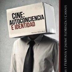 Libros: CRECIMIENTO PERSONAL. AUTOAYUDA. CINE: AUTOCONCIENCIA E IDENTIDAD - JORDI CLOTAS/JAUME FLORENZA. Lote 41750938
