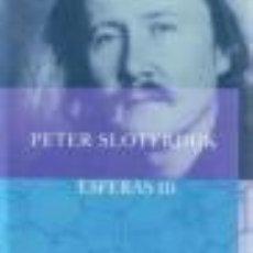 Libros: ESFERAS III SLOTERDIJK, PETER GASTOS DE ENVIO GRATIS 3. Lote 164882061