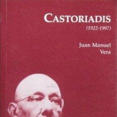 Libros: CORNELIUS CASTORIADIS (1922-1997) - VERA, JUAN MANUEL. (ED. DEL ORTO. COL. BIBLIOTECA FILOSOFICA). Lote 47438566