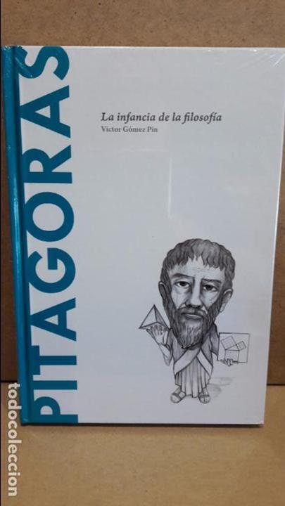 PITAGORAS. LA INFANCIA DE LA FILOSOFÍA. VÍCTOR GÓMEZ PIN / DESCUBRIR LA FILOSOFÍA / 12 / NUEVO. (Libros Nuevos - Humanidades - Filosofía)
