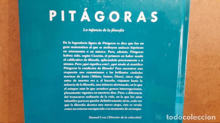 Libros: PITAGORAS. LA INFANCIA DE LA FILOSOFÍA. VÍCTOR GÓMEZ PIN / DESCUBRIR LA FILOSOFÍA / 12 / NUEVO. - Foto 2 - 101472491