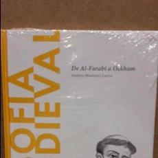 Libros: FILOSOFÍA MEDIEVAL. DE AL-FARABI A OCKAM. ANDRÉS MARTÍNEZ LORCA / DESCUBRIR LA FILOSOFÍA / NUEVO.. Lote 98727968