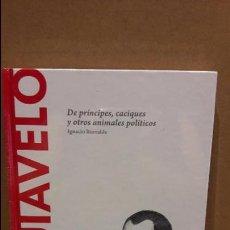 Libros: MAQUIAVELO. DE PRÍNCIPES, CACIQUES... I. ITURRALDE / DESCUBRIR LA FILOSOFÍA / 09 - NUEVO.. Lote 93760560