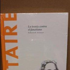 Libros: VOLTAIRE. LA IRONÍA CONTRA EL FANATISMO. ROBERTO R. ARAMAYO / DESCUBRIR LA FILOSOFÍA/31/ PRECINTADO.. Lote 153900772
