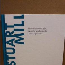 Libros: JOHN STUART MILL. EL UTILITARISMO...DESCUBRIR LA FILOSOFÍA /42/ NUEVO. Lote 94222180