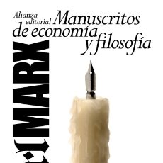 Libros: MANUSCRITOS DE ECONOMÍA Y FILOSOFÍA ALIANZA EDITORIAL, S.A.. Lote 95317987