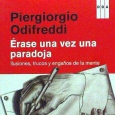Libros: ÉRASE UNA VEZ UNA PARADOJA RBA LIBROS. Lote 95379335