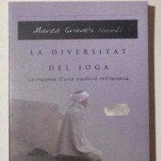 Libros: LA DIVERSITAT DEL IOGA. MARTA GRANÉS (COORD.).. Lote 105763478