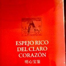 Libros: LIBRO ESPEJO RICO DEL CLARO CORAZÓN.. Lote 114610866