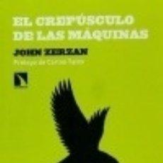 Libri: EL CREPÚSCULO DE LAS MÁQUINAS. Lote 70695990