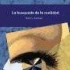 Libros: LA BúSQUEDA DE LA REALIDAD. Lote 67909902