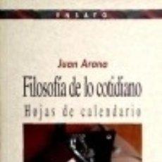 Libros: FILOSOFÍA DE LO COTIDIANO. HOJAS DE CALENDARIO BIBLIOTECA NUEVA. Lote 67911298
