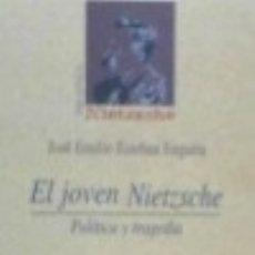 Libros: EL JOVEN NIETZSCHE. POLÍTICA Y TRAGEDIA. Lote 67911529