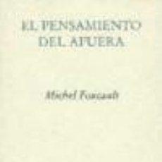 Bücher - El pensamiento del afuera Pre-Textos - 70724781