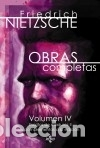 OBRAS COMPLETAS: VOLUMEN IV. ESCRITOS DE MADUREZ II Y COMPLEMENTOS A LA EDICIÓN (Libros Nuevos - Humanidades - Filosofía)