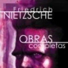 Libros: OBRAS COMPLETAS: VOLUMEN IV. ESCRITOS DE MADUREZ II Y COMPLEMENTOS A LA EDICIÓN. Lote 70869059