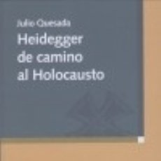 Libros: HEIDEGGER DE CAMINO AL HOLOCAUSTO BIBLIOTECA NUEVA. Lote 67910795