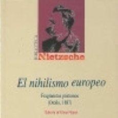 Libros: EL NIHILISMO EUROPEO.. FRAGMENTOS PÓSTUMOS (OTOÑO, 1887) BIBLIOTECA NUEVA. Lote 67911394