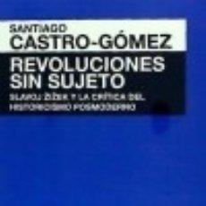 Libros: REVOLUCIONES SIN SUJETO. Lote 132981658