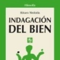 Libros: INDAGACION DEL BIEN. Lote 133005861
