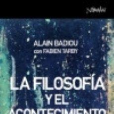 Libros: LA FILOSOFÍA Y EL ACONTECIMIENTO. Lote 133010134