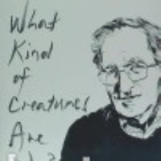 Libros: WHAT KIND OF CREATURES ARE WE?. Lote 133712990