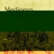 Libros: MEDIOEVO Y RENACIMIENTO. Lote 140384612
