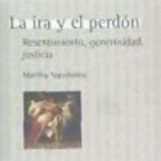 Libros: IRA Y EL PERDON,LA. Lote 140375350