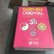 Libros: SABIDURÍA ORIENTAL, TODO LO QUE NECESITA SABER SOBRE EL MISTICISMO DE INDIA, CHINA Y JAPÓN. Lote 140469394