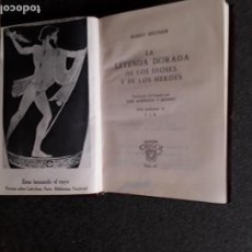 Libros: MEUNIER MARIO. LA LEYENDA DORADA DE LOS DIOSES Y DE LOS HÉROES. (CRISOL 14). Lote 146620934
