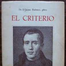 Libros: EL CRITERIO. DR. D. JAIME BALMES . Lote 146806058