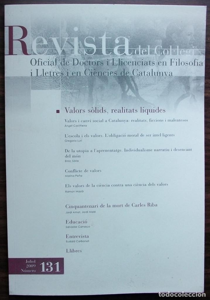 REVISTA DEL COL·LEGI OFICIAL DE DOCTORS I LLICENCIATS EN FILOSOFIA I LLETRES 131 JULIO 2009 (Libros Nuevos - Humanidades - Filosofía)
