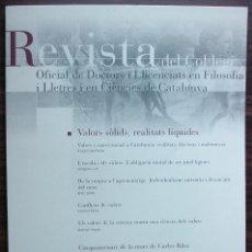 Libros: REVISTA DEL COL·LEGI OFICIAL DE DOCTORS I LLICENCIATS EN FILOSOFIA I LLETRES 131 JULIO 2009. Lote 147539270