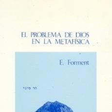 Libros: EL PROBLEMA DE DIOS EN LA METAFÍSICA. Lote 151422222