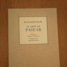 Libros: EL ARTE DE PASEAR. KARL GOTTLOB SCHELLE. Lote 152940852