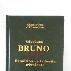 Libros: GIORDANO BRUNO.EXPULSIÓN DE LA BESTIA TRIUNFANTE. Lote 153959673