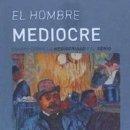 Libros: HOMBRE MEDIOCRE,EL. Lote 159694444