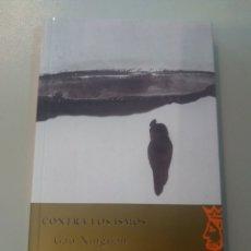 Libros: CONTRA LOS ISMOS DE GAO XINGJIAN. Lote 165956906