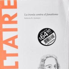 Libros: VOLTAIRE, LA IRONÍA CONTRA EL FANATISMO. ROBERTO R. ARAMAYO. Lote 270902953