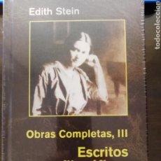 Libros: OBRAS COMPLETAS III. ESCRITOS FILOSÓFICOS. EDITH STEIN. Lote 168607084