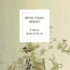 Libros: MITOS,VIAJES,HEROES. Lote 171579600