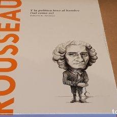 Libros: ROUSSEAU. Y LA POLÍTICA HIZO AL HOMBRE. ROBER R. ARAMAYO / DESCUBRIR LA FIOLOSOFÍA / 11 / PRECINTADO. Lote 172635763