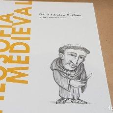 Libros: FILOSOFÍA MEDIEVAL. DE AL-FARABI A OCKAM. A. M. LORCA / DESCUBRIR LA FILOSOFÍA / 18 / PRECINTADO.. Lote 172636452
