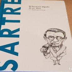 Libros: SARTRE. EL HERMOSO ORGULLO DE SER LIBRE. J.L.RODRIGUEZ / DESCUBRIR LA FILOSOFÍA / 32 / PRECINTADO.. Lote 172636545