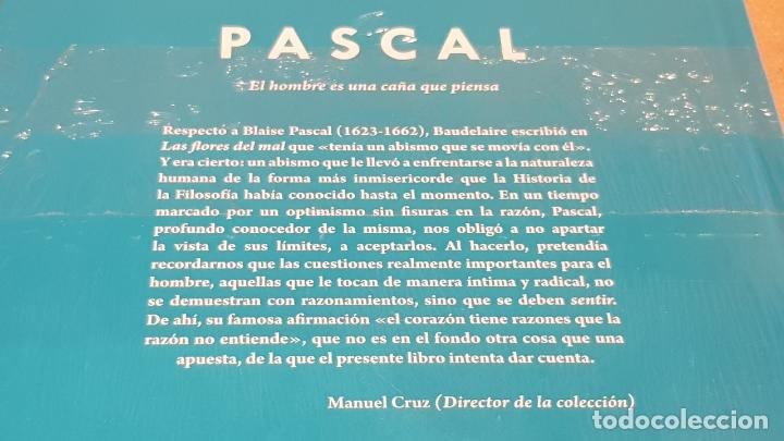 Libros: PASCAL. EL HOMBRE ES UNA CAÑA... GONZALO MUÑOZ / DESCUBRIR LA FILOSOFÍA / 17 / PRECINTADO. - Foto 2 - 195323963