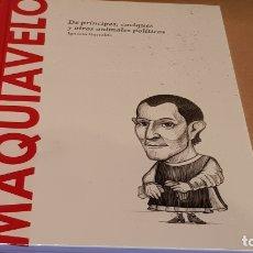 Libros: MAQUIAVELO. DE PRÍNCIPES, CACIQUES... I. ITURRALDE / DESCUBRIR LA FILOSOFÍA / 09 / PRECINTADO.. Lote 172637063