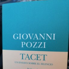 Libros: TACET. UN ENSAYO SOBRE EL SILENCIO. GIOVANNI POZZI.. Lote 177919057