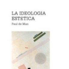 Libros: LA IDEOLOGÍA ESTÉTICA. Lote 178560382