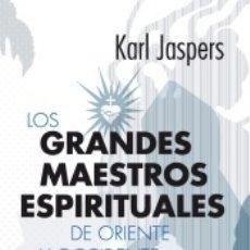 Libros: LOS GRANDES MAESTROS ESPIRITUALES DE ORIENTE Y OCCIDENTE. Lote 178596481